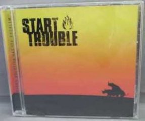 Start Trouble - Every Solution Has It's Problem CD