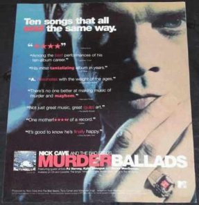 Cave, Nick And The Bad Seeds -Murder Ballads Billboard Trade Ad