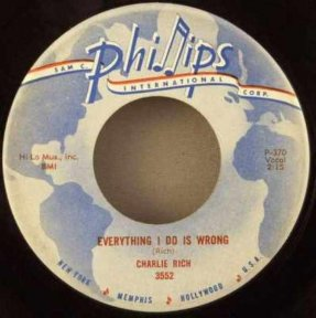 Rich, Charlie - Everything I Do Is Wrong / Lonely Weekends 45