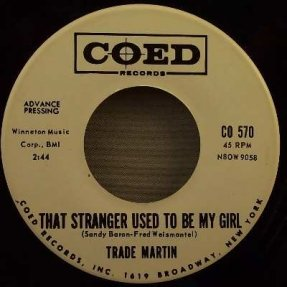 Martin, Trade - That Stranger Used To Be My Girl...45 Promo
