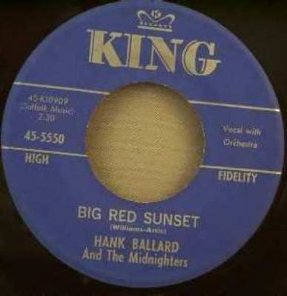 Ballard, Hank - Big Red Sunset/Can't You See I Need A Friend 7
