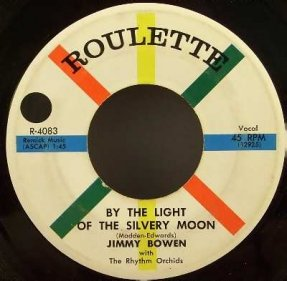 Bowen, Jimmy -By The Light Of The Silvery Moon/The Two Step 45