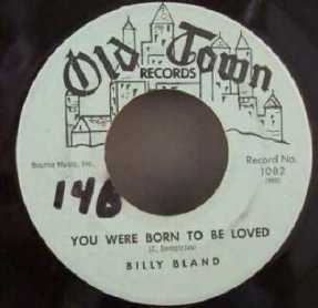 Bland, Billy - You Were Born To Be Loved/Pardon Me Vinyl 45 7