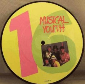 Musical Youth - Sixteen / Strickly Vibes Vinyl 45 7 Picture Disc