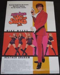 Austin Powers The Spy Who Shagged Me Promo Poster