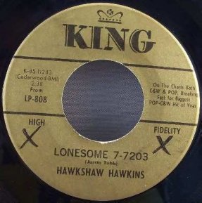 Hawkins, Hawkshaw - Lonesome 7-7203 / Love Died Tonight 45 7