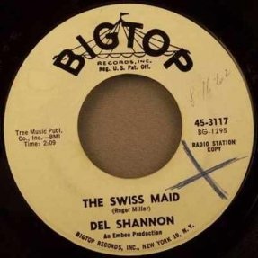 Shannon, Del - The Swiss Maid / You Never Talked About Me 45