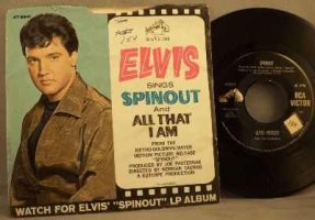 Presley, Elvis - Spinout / All That I Am Vinyl 45 7 W/PS