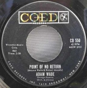 Wade, Adam - Point Of No Return / Writing on The Wall Vinyl 45
