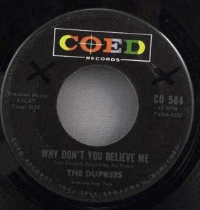 Duprees - Why Don't You Believe Me / My Dearest One Vinyl 45 7