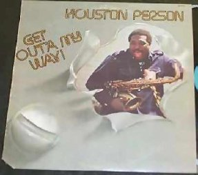 Person, Houston - Get Out'a My Way Vinyl LP
