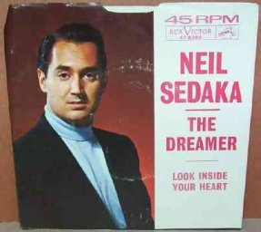 Sedaka, Neil - The Dreamer / Look Inside Your Heart 7 W/PS