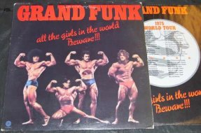 Grand Funk - All The Girls In The World Beware Vinyl LP W/Poster