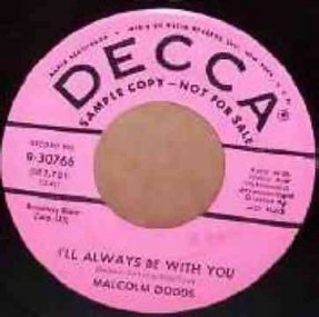 Dodds, Malcolm - This Is Real / I\'ll Always Be With You 7