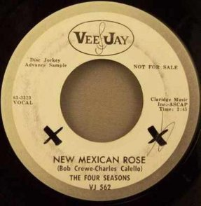 Four Seasons - New Mexican Rose / That\'s The Way It Goes 45