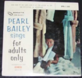 Bailey, Pearl - Sings for Adults Only Vinyl 45 7 EP W/PS