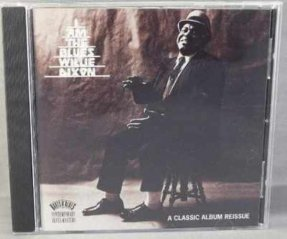 Dixon, Willie - I Am The Blues CD