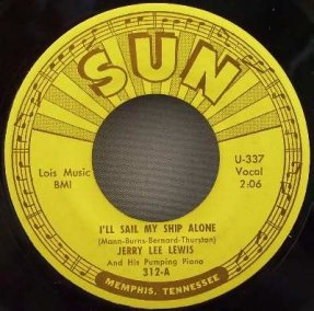 Lewis, Jerry Lee - I\'ll Sail My Ship Alone / It Hurt Me So 45