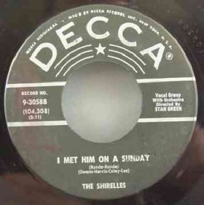 Shirelles - I Met Him On A Sunday / I Want You To Be My...7