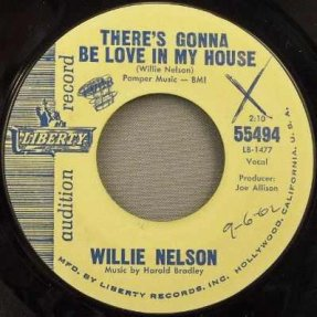 Nelson, Willie - There\'s Gonna Be Love In My House / Wake...45
