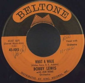 Lewis, Bobby - What A Walk / Cry No More Vinyl 45 7