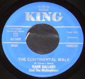 Ballard, Hank & The Midnighters - Continental Walk Vinyl 45 7