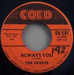 Crests - Always You / Trouble In Paradise Vinyl 45 7