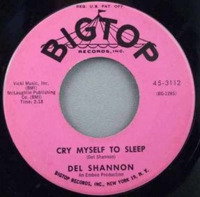 Shannon, Del - Cry Myself To Sleep / I'm Gonna Move On Vinyl 45