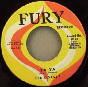 Dorsey, Lee - Ya Ya / Give Me You Vinyl 45 7 Fury