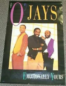 O\'Jays - Emotionally Yours Promo Poster