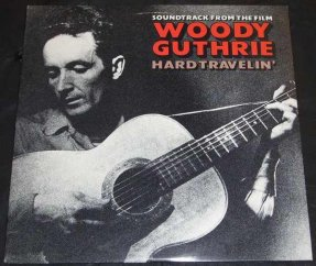 Woody Guthrie Hard Travelin' Vinyl LP