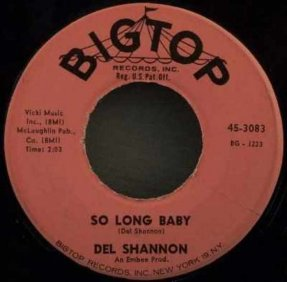 Shannon, Del - So Long Baby / The Answer To Everything Viny