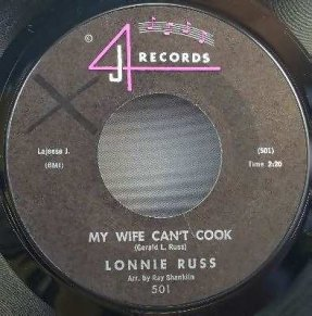 Russ, Lonnie -My Wife Can't Cook/Something Old Something New 45