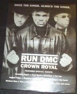 Run DMC - Crown Royal Double Sided Promo Poster