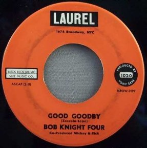 Bob Knight Four - Good Goodby / How Old Must I Be Vinyl 45 7