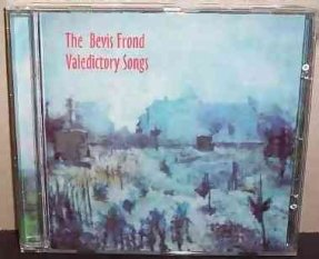 Bevis Frond - Valedictory Songs CD
