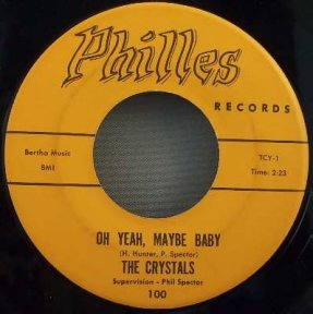 Crystals - There\'s No Other / Oh Yeah Maybe Baby Vinyl 45 7