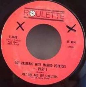 Dee, Joey & The Starliters - Hot Pastrami With Mashed..Vinyl 7