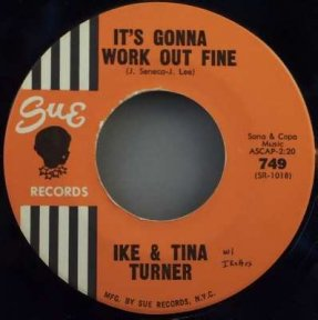 Turner, Ike & Tina - It's Gonna Work Out Fine / Won't You...45
