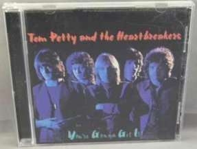 Petty, Tom and The Heartbreakers - You're Gonna Get It CD