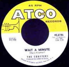 Coasters - Wait A Minute / Thumbin' A Ride Vinyl 45 7