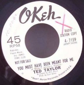 Taylor, Ted - Time Has A Way/You Must Have Been Meant For Me 7