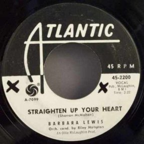 Lewis, Barbara - Straighten Up Your Heart / If You Love Her 45