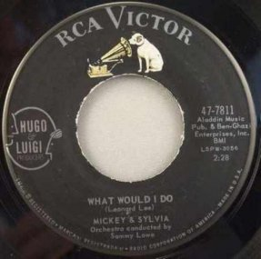 Mickey & Sylvia - What Would I Do / This Is My Story Vinyl 45 7