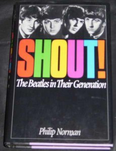 Beatles - Shout! The Beatles In Their Generation Book