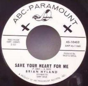 Hyland, Brian - Save Your Heart For Me/I'm Afraid To Go Home 7