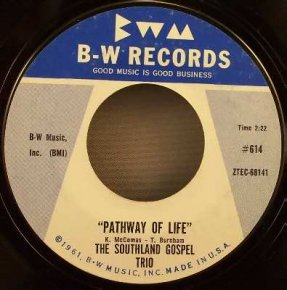 Southland Gospel Trio - Pathway Of Life / Behold He Cometh 45