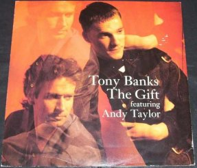 Banks, Tony - The Gift featuring Andy Taylor UK Vinyl 12