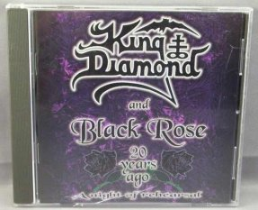King Diamond & Black Rose - 10 Years Ago A Night Of Rehearsal CD