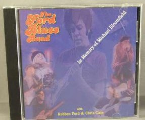 Ford Blues Band - In Memory Of Michael Bloomfield CD